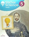 Pack Social Science 5. Pupil's Book + Ideas De Cerca + The Catholic Monarchs And The Golden Age