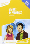 Amore In Paradiso. Livello 2 A1/a2 + Online Mp3 Audio