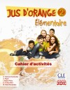 Jus D'orange 2 : Cahier D'exercices