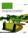 Basic Operations For The Maintenance Of Gardens, Parks, And Green Areas. Workbook