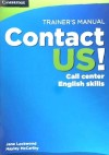 Contact Us! Trainer's Manual: Call Center English Skills