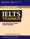 Ielts Trainer: Six Practice Tests Without Answers