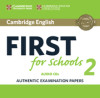 Cambridge English First For Schools 2 Audio Cds (2)