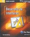 Desarrollo De Interfaces. Ciclo Formativo De Grado Superior