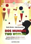 Dos Mundos-two Worlds