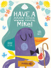 Have A Good Hike, Mike!