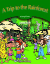 A Trip To The Rainforest. Storytime