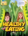 Healthy Eating. (level 2). Read Explore World