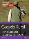 Guarda Rural. Especialidad Guarda De Caza