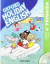 Holiday English 4.º Primaria. Pack Spanish 3rd Edition