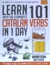 Learn 101 Catalan Verbs In The 1 Day . With The Learnbots