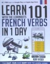 Learn 101 French Verbs In 1 Day . With The Learnbots