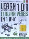 Learn 101 Italian Verbs In 1 Day . With The Learnbots