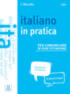 Italiano In Pratica. Livello A1-a2. Libro. Libro + Video Online