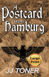 A Postcard from Hamburg: Large Print Hardback Edition