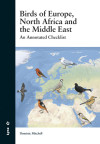 Birds Of Europe, North Africa And The Middle East: An Annotated Checklist