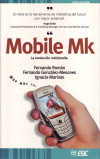 Mobile Mk - La Revolución Multimedia