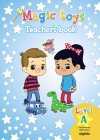 Magic Toys. Pre-primary Education Level A. Teacher¿s Book