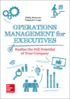 Operations Management For Executives: Realize The Full Potential Of Your Company