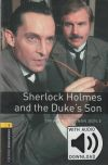 Oxford Bookworms Library 1. Sherlock Holmes And The Dukes' Son Mp3 Pack