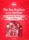 Classic Tales 2 The Two Brothers Ab