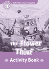 Oxford Read And Imagine 4. The Flower Thief Activity Book