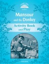 Classic Tales 1. Mansour And The Donkey. Activity Book 2nd Edition