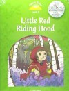 Classic Tales Level 3. Little Red Riding. Pack 2nd Edition