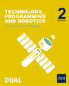 Inicia Dual Technology, Programming And Robotics 2.º Eso. Communication Technology. Student's Book