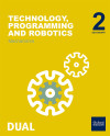 Inicia Dual Technology, Programming And Robotics 2.º Eso. Mechanisms. Student's Book