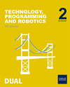 Inicia Dual Technology, Programming And Robotics 2.º Eso. Structures. Student's Book