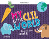 My Little Clil World. Level B. Discovery Book. Animals