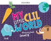 My Little Clil World. Level B. Discovery Book. Food
