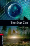 Oxford Bookworms Library 3. The Star Zoo