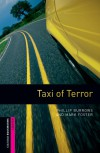 Oxford Bookworms Library Starter. Taxi Of Terror