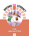 Oxford Clil Literacy Music Primary 4. The Orchestra