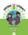 Oxford Clil Literacy - Out Of Time