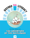 Oxford Clil Literacy - The Adventure Of The Mayflower