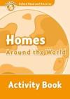 Oxford Read And Discover 5. Homes Around The World Activity Book