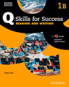Q Skills For Success (2nd Edition). Reading & Writing 1. Split Student's Book Pack Part B
