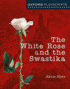 The White Rose And The Swatiska