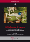 Of Bodies And Symptoms: Anthropological Perspectives On Their Social And Medical Treatment