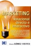 Marketing. Relacional, Directo E Interactivo.