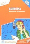 Radio Lina. Livello 1 A1 + Online Mp3 Audio