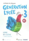 Generation Lycee B2 Eleve/cahier+cd+dvd