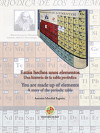 Estáis Hechos Unos Elementos. Una Historia De La Tabla Periódica. You Are Made Up Of Elements. A Story Of The Periodic Table
