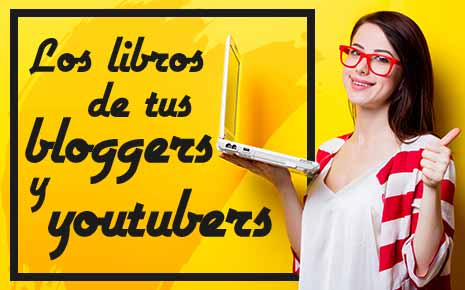 Bloggers y Youtubers